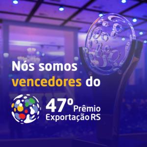 47º Prêmio Exportação RS 2019 - Porto alegre - Brasil